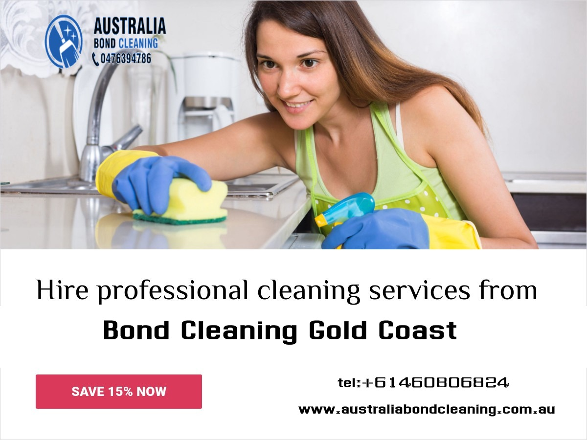 Reasons why you should hire professionals for bond cleaning Gold Coast